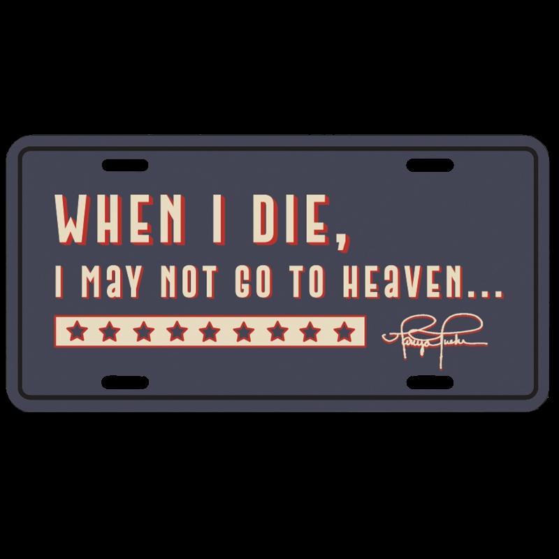 Tanya Tucker When I Die... License Plate